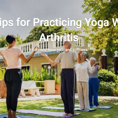 5 Tips for Practicing Yoga With Arthritis